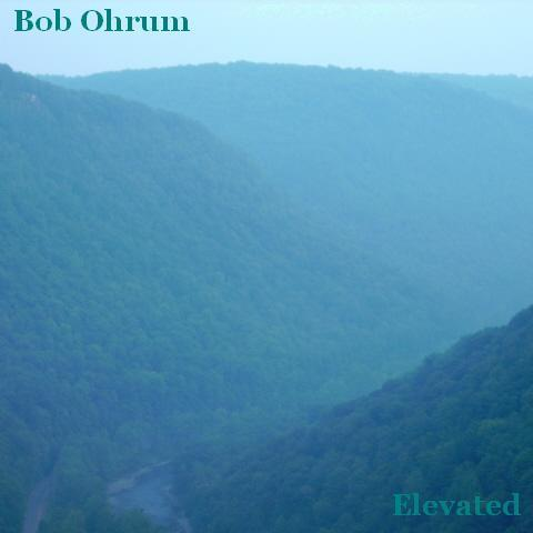 Cover for Elevated CD by Bob Ohrum