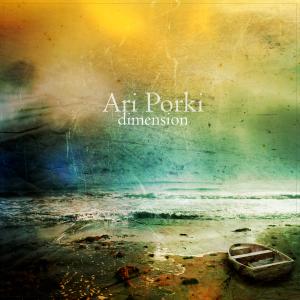 Album cover: Dimension by Ari Porki