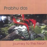 Album cover: Journey to the Heart by Prabhu das