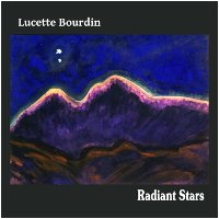 Album cover: Radiant Stars by Lucette Bourdin