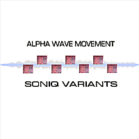 Album cover: Soniq Variants by Alpha Wave Movement