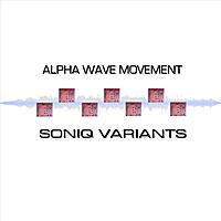 Album cover: Soniq Variants by Alpha Wave Movement
